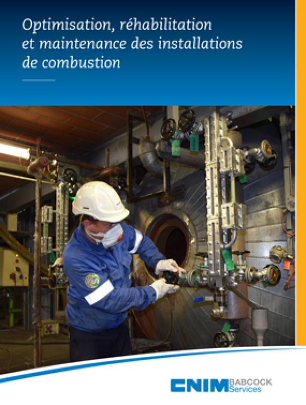 Optimisation, réhabilitation et maintenance des installations de combustion (French only)